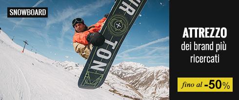 Snowboard attrezzo dei brand più ricercati fino al -50%
