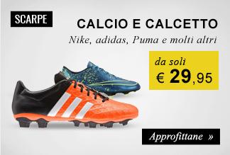 Scarpe calcio e calcetto da soli €29,95