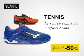 Scarpe tennis fino a -50%