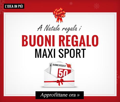A Natale regala un buono Maxi Sport!