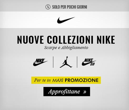 Nuove collezioni Nike in Maxi Promozione
