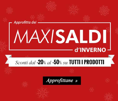 Approfitta dei Maxi Saldi D'inverno: sconti dal -20% al -50% su tutti i prodotti!
