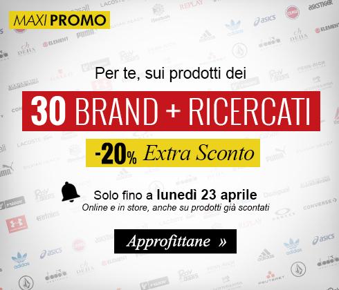 Per te un Extra Sconto del 20% sui prodotti dei 30 Brand più ricercati