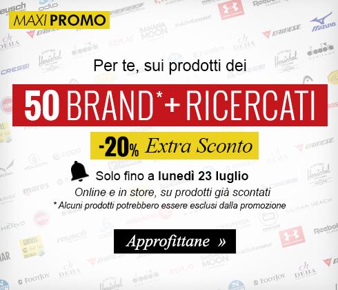 Extra sconto -20% sui prodotti dei 50 brand più ricercati, anche quelli in Maxi Saldo!