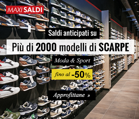 Saldi anticipati su più di 2000 scarpe Moda & Sport