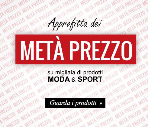 Approfitta dei Metà Prezzo su migliaia di prodotti Moda & Sport