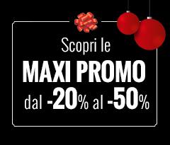 Maxi Promo dal -20% al -50%