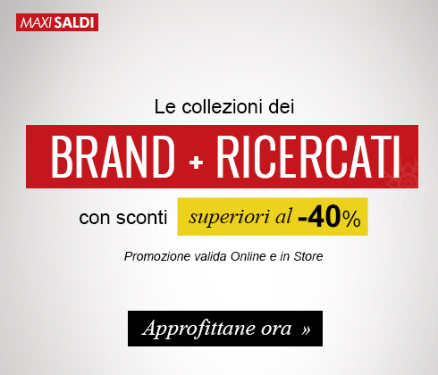 Continuano i Maxi Saldi: i brand più ricercati con sconti superiori al -40%