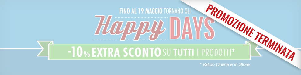 Maxi Sport Happy Days fino al 19 maggio 2017