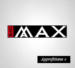 Extra Sconto -20% su Big Max