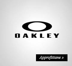 Extra Sconto -20% su oakley