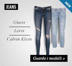 Nuova collezione Jeans Donna: Levis, Guess, Calvin Klein