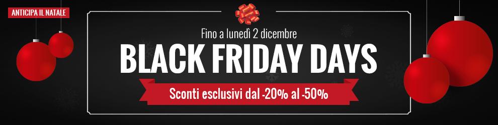 Approfitta dei Black Friday Days! Sconti fino a -50% su tutti i prodotti!