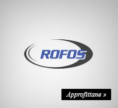 Rofos -20% Extra Sconto