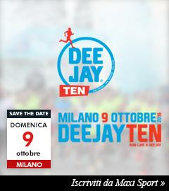 Iscriviti da Maxi Sport alla Deejay Ten 2016 di Milano