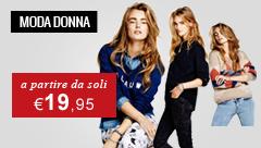 Abbigliamento donna a partire da € 19,95