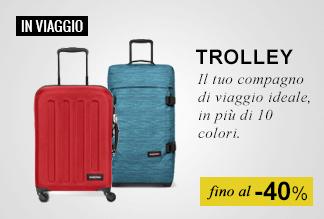 In viaggio - Trolley in promozione fino a -40%
