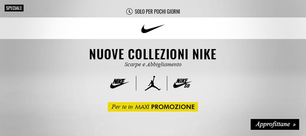 Nuova collezione Nike in Maxi Promozione