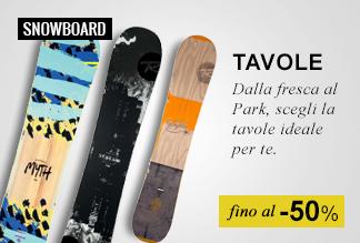Tavole Snowboard fino al -50%